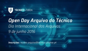 Open Day Arquivo do Técnico 2016